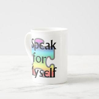I Speak for Myself Tea Cup