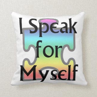I Speak for Myself Throw Pillow