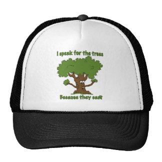 I speak for the trees mesh hat