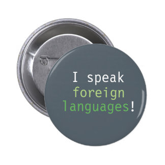 'I speak foreign languages' badge - green Button
