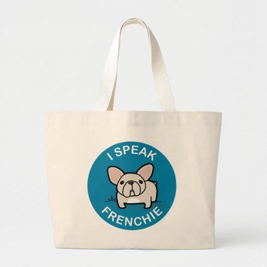 I Speak Frenchie - Blue Large Tote Bag