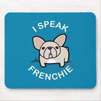 I Speak Frenchie - Blue Mouse Pad