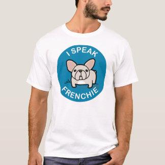 I Speak Frenchie - Blue T-Shirt