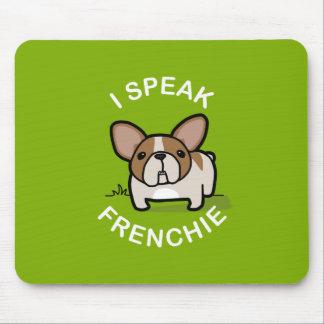 I Speak Frenchie - Green Mouse Pad