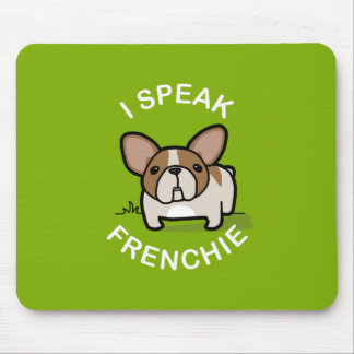I Speak Frenchie - Green Mouse Pads