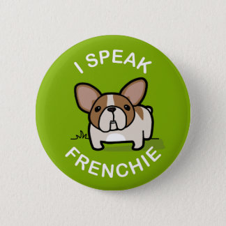 I Speak Frenchie - Green Pinback Button