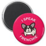 I Speak Frenchie - Pink 2 Inch Round Magnet