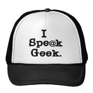 I Speak Geek Trucker Hat