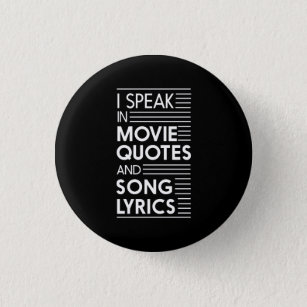 Song Quotes Buttons & Pins - Decorative Button Pins | Zazzle