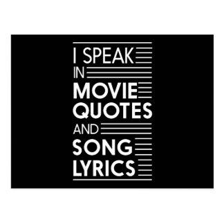 I Speak in Movie Quotes and Song Lyrics Postcard