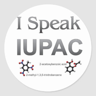 I Speak IUPAC Chemistry Nomenclature Classic Round Sticker