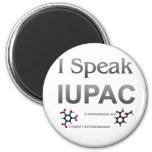 I Speak IUPAC Chemistry Nomenclature Refrigerator Magnet