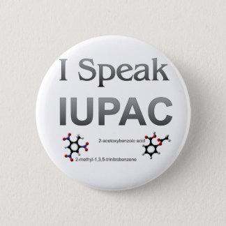 I Speak IUPAC Chemistry Nomenclature Pinback Button