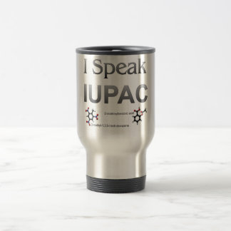 I Speak IUPAC Chemistry Nomenclature Travel Mug