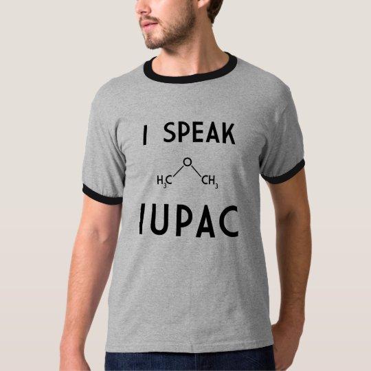 I Speak IUPAC T-Shirt