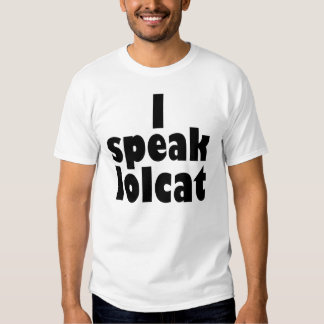 I speak lolcat T-Shirt