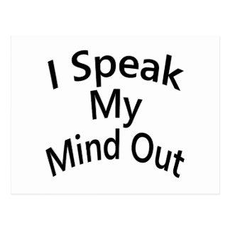 I Speak My Mind Out Postcard