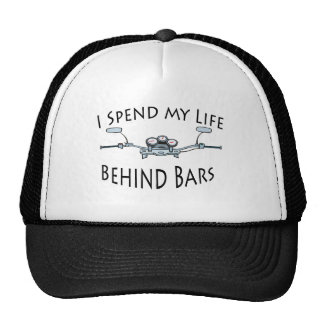 I Spend My Life Behind Bars Hat