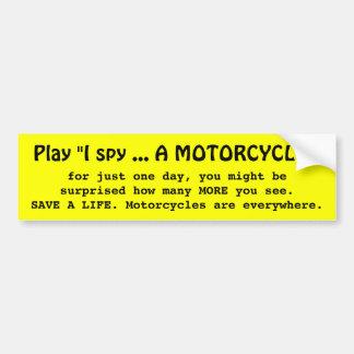 I SPY A MOTORCYCLE CAR BUMPER STICKER