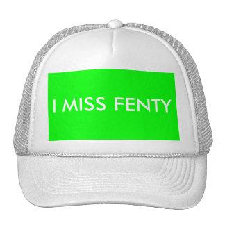 I SRTA. FENTY - fondo blanco del texto w/green Gorra