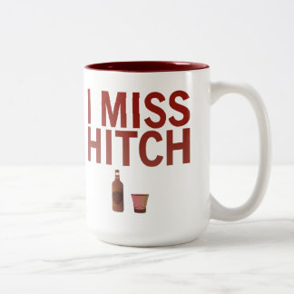I Srta. Hitch Mug Taza De Dos Tonos