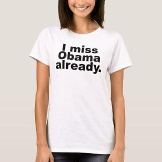 I Srta. Obama Already (ropa ligera) Playera