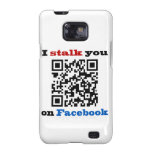 I stalk you on Facebook QR Code Galaxy S2 Covers