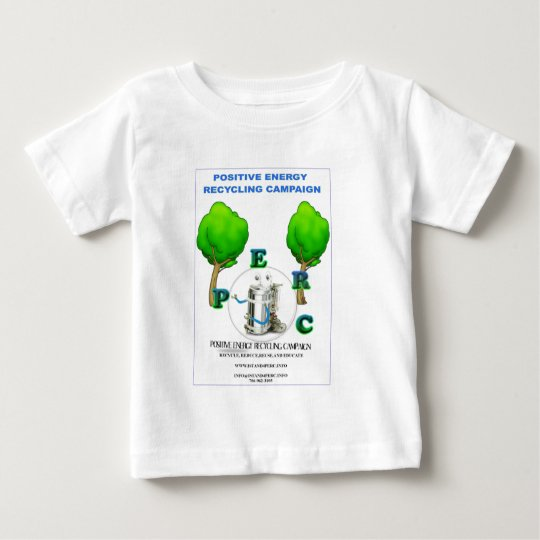 I STAND 4 POSITIVE ENERGY RECYCLING CAMPAIGN BABY T-Shirt