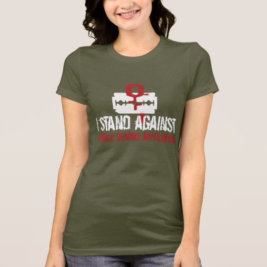 I Stand Against Female Genital Mutilation (FGM) T-Shirt