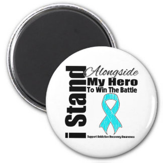I Stand Alongside My Hero Addiction Recovery 2 Inch Round Magnet