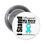 I Stand Alongside My Hero Addiction Recovery Buttons