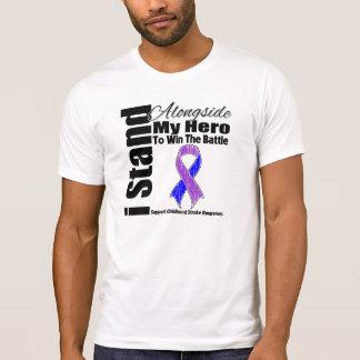 I Stand Alongside My Hero Childhood Stroke Shirt