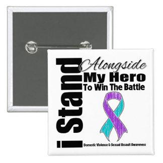 I Stand Alongside My Hero Domestic Violence Button