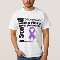 I Stand Alongside My Hero Domestic Violence T-Shirt