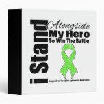 I Stand Alongside My Hero Non-Hodgkin's Lymphoma Vinyl Binder