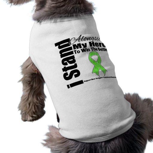 I Stand Alongside My Hero Non-Hodgkin's Lymphoma Doggie T Shirt