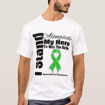 I Stand Alongside My Hero Spinal Cord Injury T-Shirt
