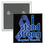 I Stand Strong Against Colon Cancer Pins