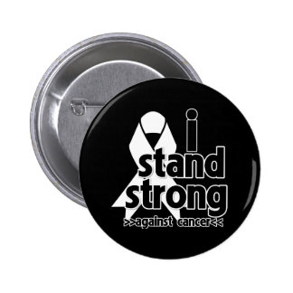 I Stand Strong Against Lung Cancer Pinback Buttons