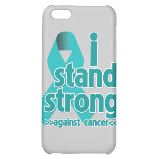 I Stand Strong Against Ovarian Cancer iPhone 5C Cases