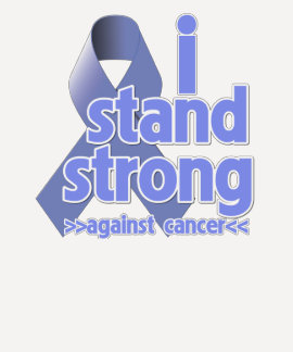 I Stand Strong Against Stomach Cancer T Shirts