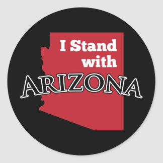 I Stand With Arizona Classic Round Sticker