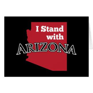 I Stand With Arizona Greeting Card