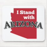 I Stand With Arizona Mouse Pad