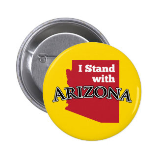 I Stand With Arizona Pinback Button