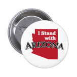 I Stand With Arizona Pinback Buttons