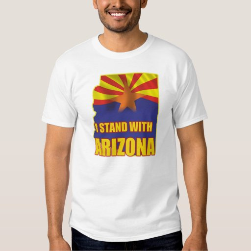 I stand with Arizona - Support SB1070 Shirt