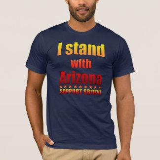 I stand with Arizona - Support SB1070 T-Shirt