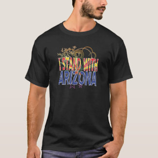i STAND WITH ARIZONA T-Shirt