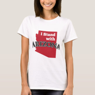 I Stand With Arizona T-Shirt